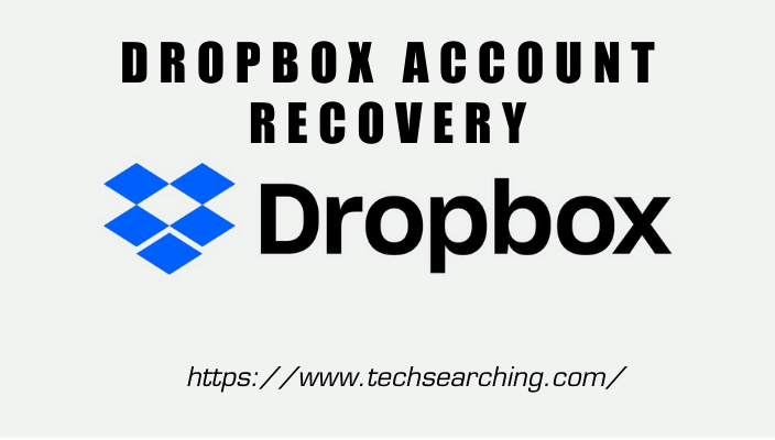 DROPBOX ACCOUNT RECOVERY