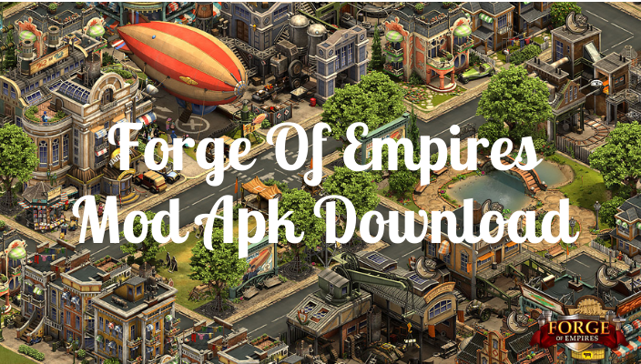 Forge Of Empires Mod Apk Download