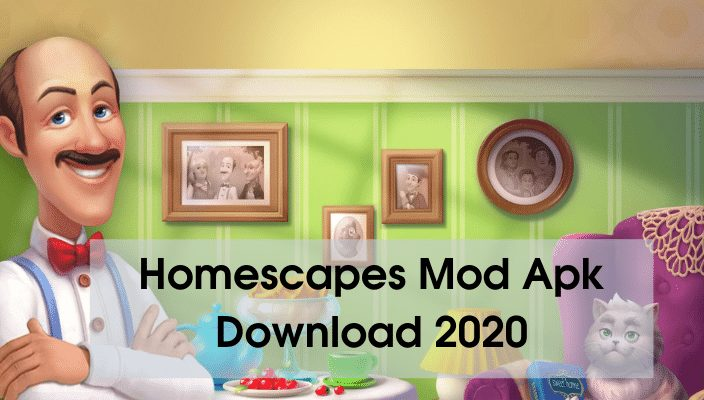 Homescapes Mod Apk Download 2020