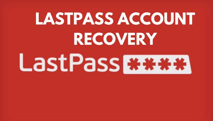 LastPass Account Recovery