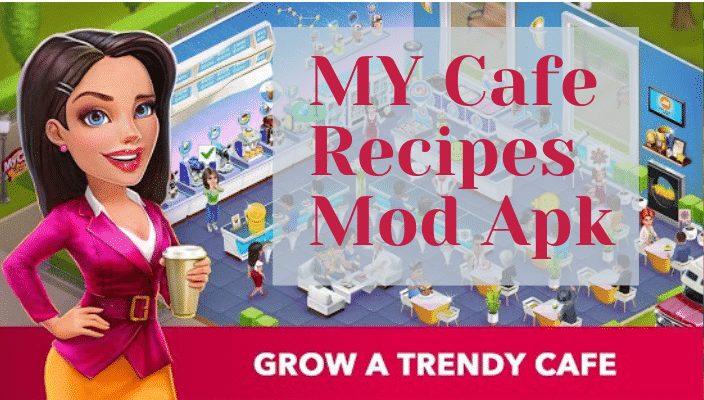 MY Cafe Recipes Mod Apk