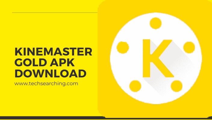 kinemaster pro mod apk gold download