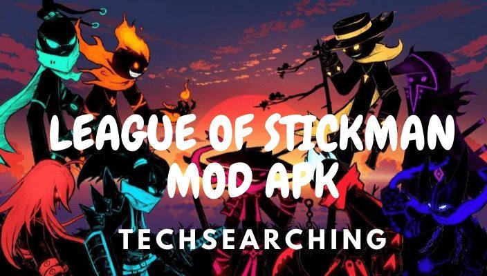 league of stickman mod apk