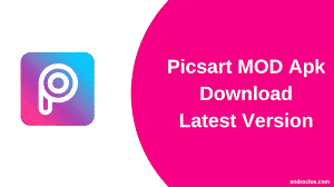 download Picsart Mod apk latest version
