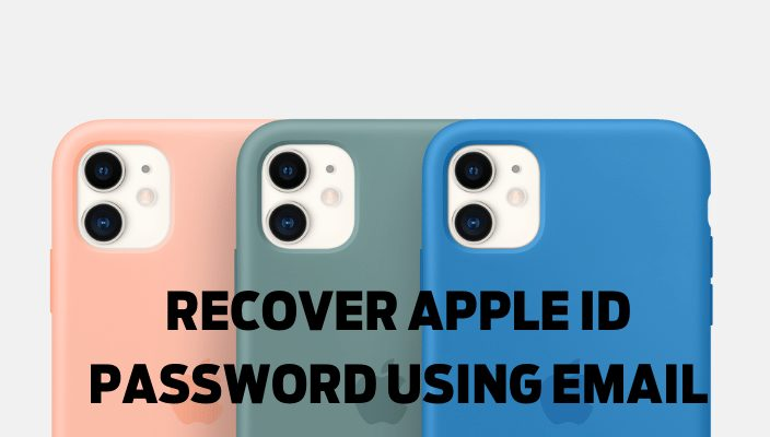 RECOVER APPLE ID PASSWORD USING EMAIL