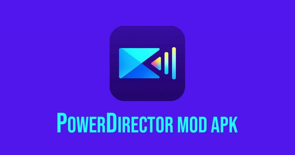 PowerDirector-Mod-APK-Download-1024x540 2021
